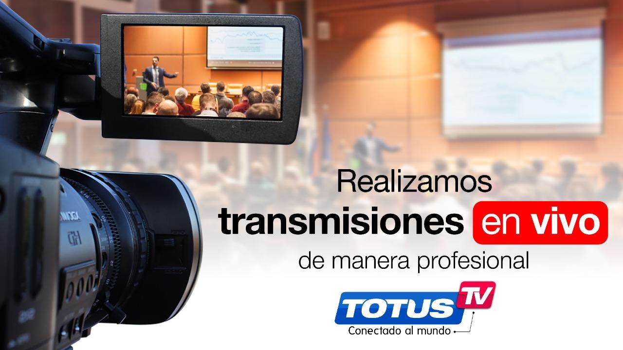 Transmisiones en Vivo Totus TV
